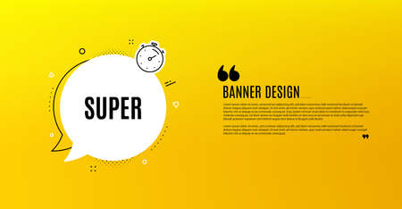 Super symbol. Yellow banner with chat bubble. Special offer sign. Best value. Coupon design. Flyer background. Hot offer banner template. Bubble with super text. Vector