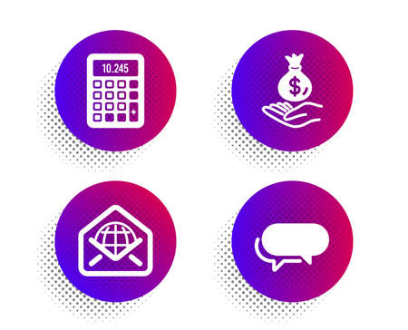 Calculator, Income money and Web mail icons simple set. Halftone dots button. Messenger sign. Accounting device, Savings, World communication. Speech bubble. Education set. Vector