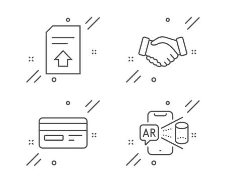 Credit card, Handshake and Upload file line icons set. Augmented reality sign. Card payment, Deal hand, Load document. Phone simulation. Business set. Line credit card outline icon. Vector