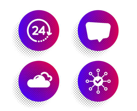 Cloudy weather, 24 hours and Chat message icons simple set. Halftone dots button. Survey check sign. Sky climate, Time, Speech bubble. Correct answer. Business set. Vector