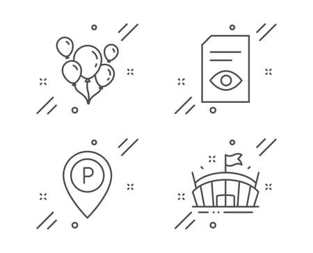 Balloons, View document and Parking line icons set. Arena sign. Air balloons, Open file, Park pointer. Sport stadium. Line balloons outline icon. Vector Ilustração