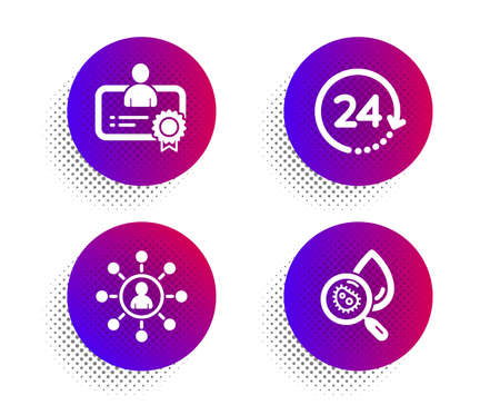 Certificate, 24 hours and Networking icons simple set. Halftone dots button. Water analysis sign. Best employee, Time, Business communication. Aqua bacteria. Science set. Vector Archivio Fotografico - 133842594
