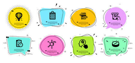 Exam time, Chemical formula and Atm service line icons set. Chat bubbles with quotes. Cashback card, Select user and Medical tablet signs. Shopping bag, Air balloon symbols. Vector Ilustrace