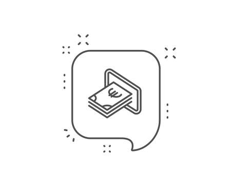 Cash money line icon. Chat bubble design. Banking currency sign. Euro or EUR symbol. Outline concept. Thin line cash icon. Vector