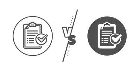 Report sign. Versus concept. Survey checklist line icon. Business review symbol. Line vs classic survey checklist icon. Vector