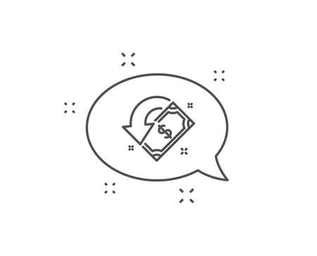 Cashback line icon. Chat bubble design. Send or receive money sign. Outline concept. Thin line cashback icon. Vector