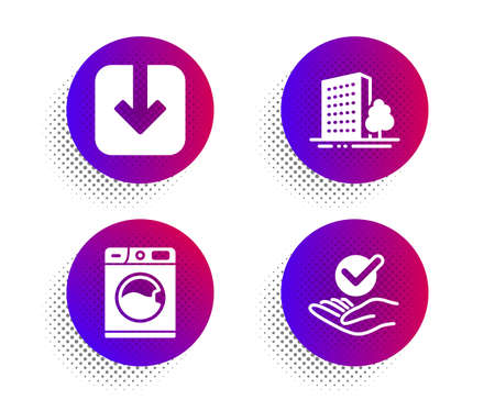 Buildings, Washing machine and Load document icons simple set. Halftone dots button. Approved sign. City architecture, Laundry service, Download arrowhead. Verified symbol. Business set. Vector