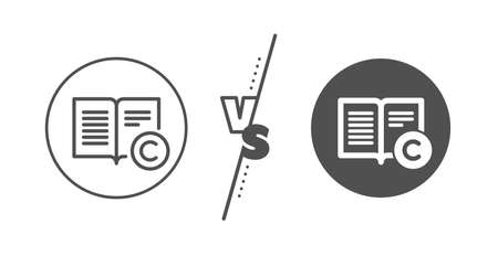 Copywriting or Book sign. Versus concept. Copyright line icon. Feedback symbol. Line vs classic copyright icon. Vector