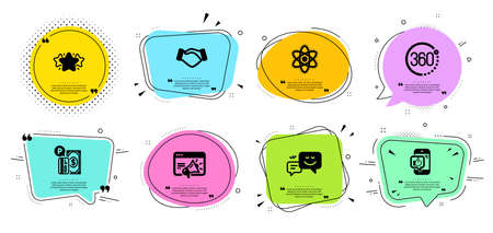 360 degrees, Happy emotion and Handshake line icons set. Chat bubbles with quotes. Seo marketing, Mobile like and Parking payment signs. Chemistry atom, Star symbols. Full rotation, Web chat. Vector