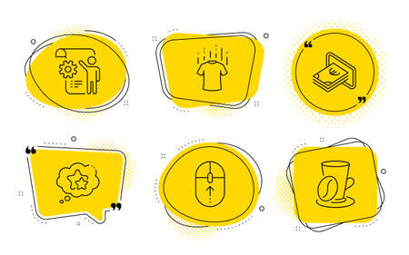 Swipe up, Cash and Coffee cup signs. Chat bubbles. Settings blueprint, Dry t-shirt and Ranking stars line icons set. Engineering cogwheel, Laundry shirt, Winner award. Scrolling page. Vector Ilustração