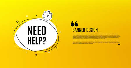 Need help symbol. Yellow banner with chat bubble. Support service sign. Faq information. Coupon design. Flyer background. Hot offer banner template. Bubble with need help text. Vector