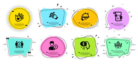 Add person, Social responsibility and Touchscreen gesture line icons set. Chat bubbles with quotes. Restaurant food, Manual doc and Pay signs. Partnership, Fair trade symbols. Vector