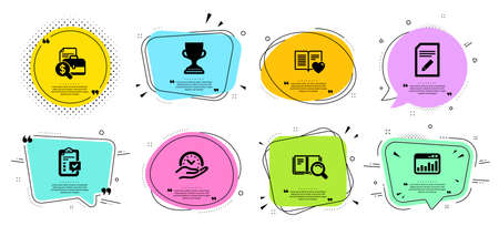 Love book, Accounting report and Safe time line icons set. Chat bubbles with quotes. Checklist, Search book and Marketing statistics signs. Edit document, Award cup symbols. Vector