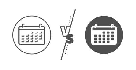 Accounting sign. Versus concept. Calendar line icon. Calculate finance symbol. Business audit. Line vs classic calendar icon. Vector