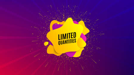 Limited quantities symbol. Dynamic text shape. Special offer sign. Sale. Geometric vector banner. Limited quantities text. Gradient shape badge. Colorful background. Vector