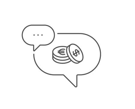 Coins money line icon. Chat bubble design. Banking currency sign. Euro and Dollar Cash symbols. Outline concept. Thin line savings icon. Vector