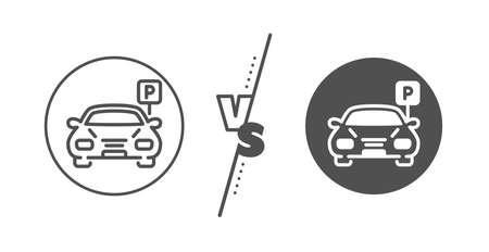 Auto park sign. Versus concept. Car parking line icon. Transport place symbol. Line vs classic parking icon. Vector Illustration
