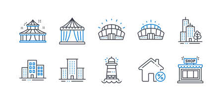 Set of Buildings icons, such as Circus, Sports stadium, University campus, Lighthouse, Loan house, Arena stadium, Circus tent, Skyscraper building, Shop line icons. Line circus icon. Vector