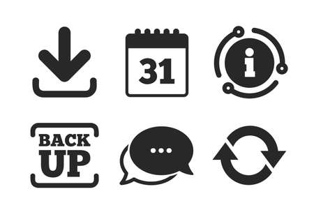 Calendar and rotation arrows sign symbols. Chat, info sign. Download and Backup data icons. Classic style speech bubble icon. Vector Illustration