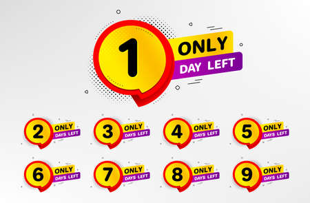 Number of days left to go vector badges. Special offer sticker design. Promotional banner with number of days to go sign. Announcement banner with chat bubble. Sale information background. Vector