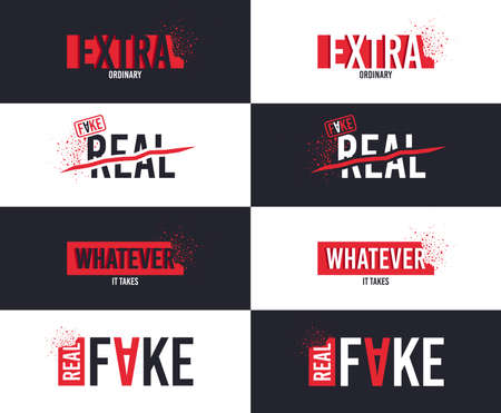 Extra slogan for T-shirt printing design. Extraordinary concept. Real and Fake text for t-shirt. Design with explosion of particles. Textile graphic. Whatever it takes slogan. Vector