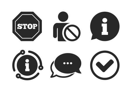 Stop prohibition and user blacklist signs. Chat, info sign. Information icons. Approved check mark symbol. Classic style speech bubble icon. Vector