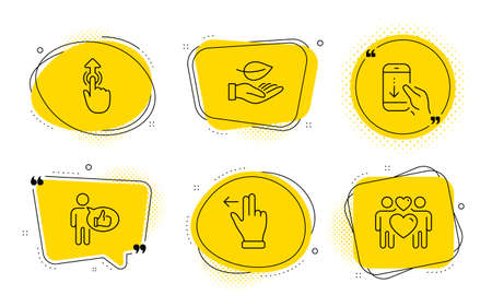 Like, Touchscreen gesture and Love couple signs. Chat bubbles. Swipe up, Scroll down and Leaf line icons set. Touch technology, Swipe phone, Plant care. Thumbs up. People set. Vector