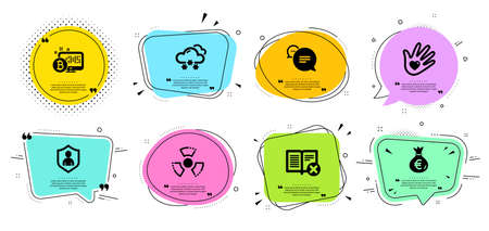 Text message, Snow weather and Reject book line icons set. Chat bubbles with quotes. Social responsibility, Security and Bitcoin system signs. Money bag, Chemical hazard symbols. Vector