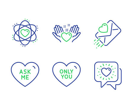 Ask me, Love letter and Hold heart line icons set. Atom, Only you and Friends chat signs. Love sweetheart, Heart, Friendship. Electron. Love set. Line ask me outline icons. Vector