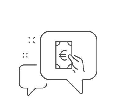 Hold Cash money line icon. Chat bubble design. Banking currency sign. Euro or EUR symbol. Outline concept. Thin line finance icon. Vector Foto de archivo - 135067599