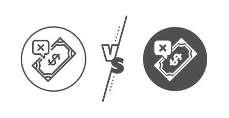 Dollar money sign. Versus concept. Rejected Payment line icon. Finance symbol. Line vs classic rejected Payment icon. Vector