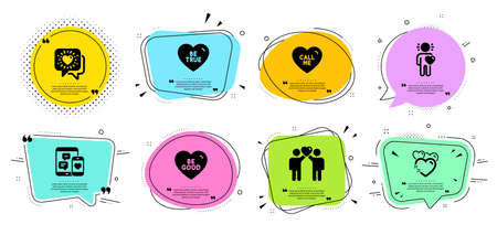 Friends couple, Be true and Call me line icons set. Chat bubbles with quotes. Friend, Heart and Social media signs. Be good, Friends chat symbols. Friendship, Love sweetheart. Love set. Vector