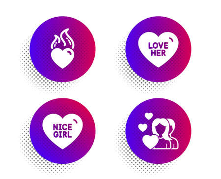 Love her, Heart flame and Nice girl icons simple set. Halftone dots button. Couple sign. Sweetheart, Love fire, Valentines day. Love set. Classic flat love her icon. Vector