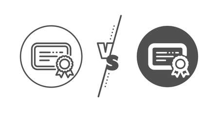 Verified document sign. Versus concept. Certificate line icon. Accepted or confirmed symbol. Line vs classic certificate icon. Vector Ilustração