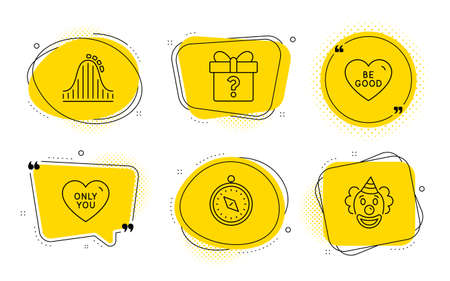 Only you, Travel compass and Clown signs. Chat bubbles. Be good, Secret gift and Roller coaster line icons set. Love sweetheart, Unknown package, Attraction park. Love heart. Holidays set. Vector