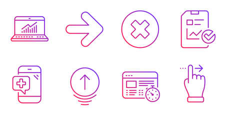 Web timer, Swipe up and Next line icons set. Close button, Medical phone and Online statistics signs. Report checklist, Touchscreen gesture symbols. Online test, Scrolling page. Vector Ilustração