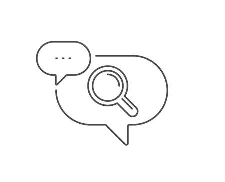 Research line icon. Chat bubble design. Magnifying glass symbol. Magnifier sign. Outline concept. Thin line research icon. Vector