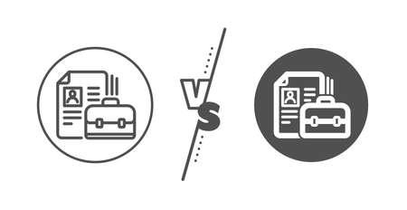 Portfolio symbol. Versus concept. Business case with CV line icon. Vacancy or Hiring sign. Line vs classic vacancy icon. Vector