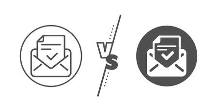 Accepted or confirmed sign. Versus concept. Approved mail line icon. Document symbol. Line vs classic approved mail icon. Vector