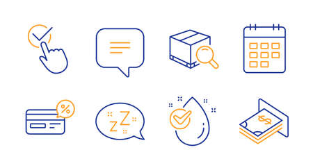 Sleep, Text message and Checkbox line icons set. Cashback, Search package and Calendar signs. Water drop, Atm money symbols. Zzz bubble, Chat bubble. Business set. Line sleep icon. Vector
