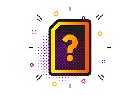 File with Question mark sign. Halftone circles pattern. Unknown Document icon. Untitled Paper page concept symbol. Classic flat unknown file icon. Vector
