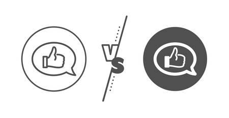 Communication symbol. Versus concept. Positive feedback line icon. Speech bubble sign. Line vs classic feedback icon. Vector