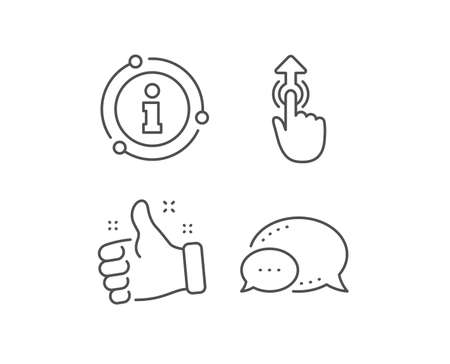 Swipe up line icon. Chat bubble, info sign elements. Move finger sign. Touch technology symbol. Linear swipe up outline icon. Information bubble. Vector