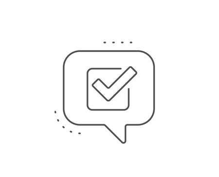 Check line icon. Chat bubble design. Approved Tick sign. Confirm, Done or Accept symbol. Outline concept. Thin line checkbox icon. Vector