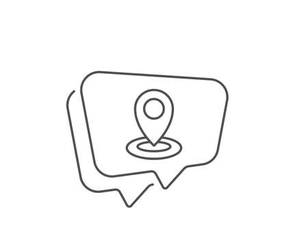 Location line icon. Chat bubble design. Map pointer sign. Outline concept. Thin line location icon. Vector