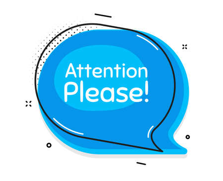 Attention please. Thought chat bubble. Special offer sign. Important information symbol. Speech bubble with lines. Attention please promotion text. Vector