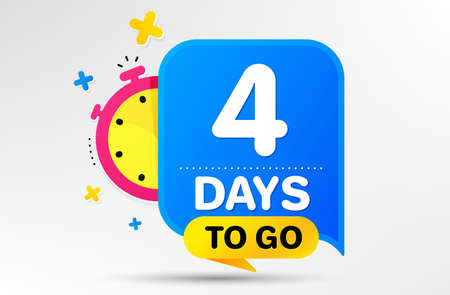Countdown left days banner with timer. Four days left icon. 4 days to go sign. Sale announcement banner. Count time for promotional speech bubble. Promotion countdown timer. Vector