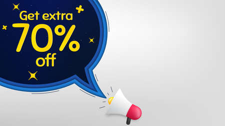 Get Extra 70% off Sale. Megaphone banner with speech bubble. Discount offer price sign. Special offer symbol. Save 70 percentages. Loudspeaker with chat bubble. Night stars concept. Vector
