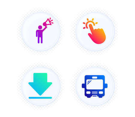 Downloading, Touchpoint and Brand ambassador icons simple set. Button with halftone dots. Bus sign. Load information, Touch technology, Megaphone. Tourism transport. Business set. Vector