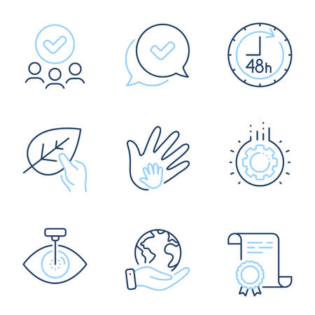 Organic tested, Approved and Gear line icons set. Diploma certificate, save planet, group of people. Eye laser, 48 hours and Social responsibility signs. Paraben, Chat message, Work process. Vector